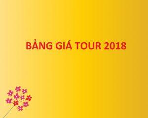 bảng giá tour 2018
